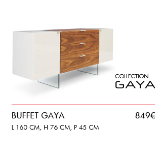Nouvelle collection : Buffet Gaya